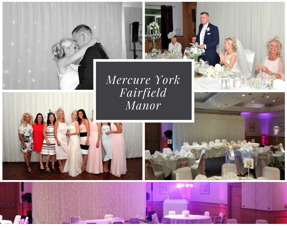 Mercure York fairfield Manor Wedding DJ Disco